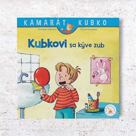 Kamarát Kubko - 6.diel: Kubkovi sa kýve zub