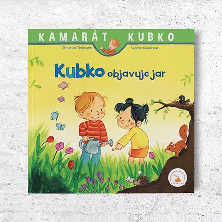 Kamarát Kubko - 5.diel: Kubko objavuje jar