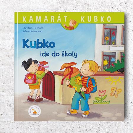 Kamarát Kubko - 19.diel: Kubko ide do školy