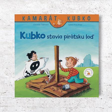 Kamarát Kubko - 3.diel: Kubko stavia pirátsku loď